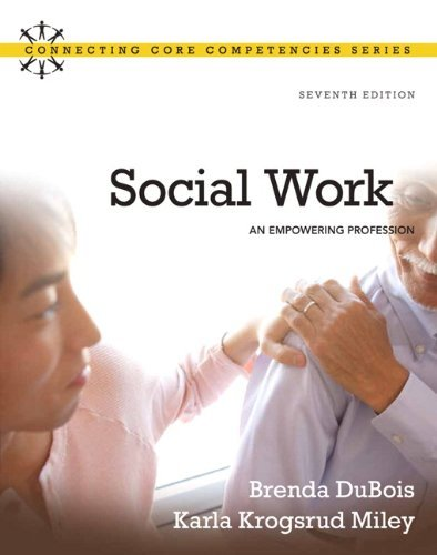 Brenda Dubois Social Work An Empowering Profession 0007 Edition;