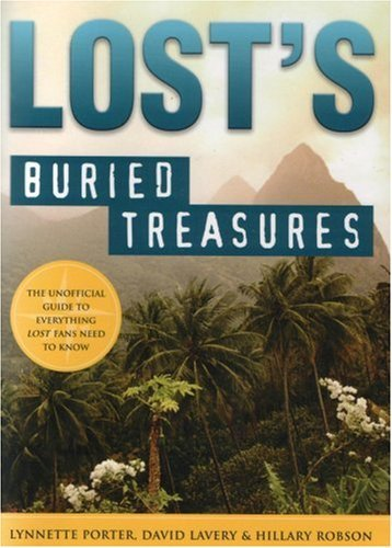 Lynnette Porter Lost's Buried Treasures The Unofficial Guide To Everything Lost Fans Need