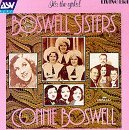 Boswell Sisters It's The Girls