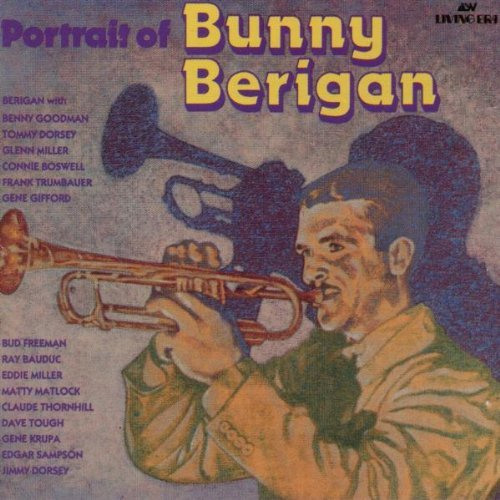 Bunny Berigan Portrait Of Bunny