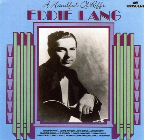 Eddie Lang Handful Of Riffs