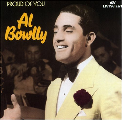 al-bowlly-proud-of-you