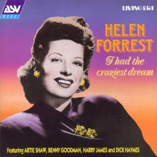 Helen Forrest I Had The Craziest Dream