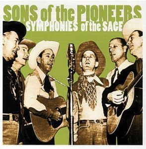 Sons Of The Pioneers Symphonies Of The Sage 2 CD Set