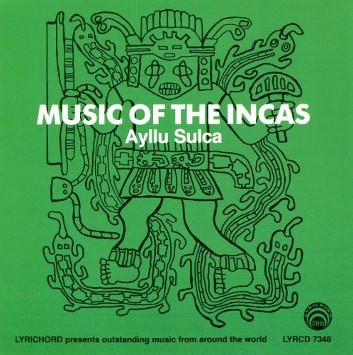 Music Of The Incas Music Of The Incas