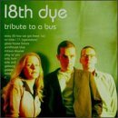 Eighteenth Dye Tribute To A Bus