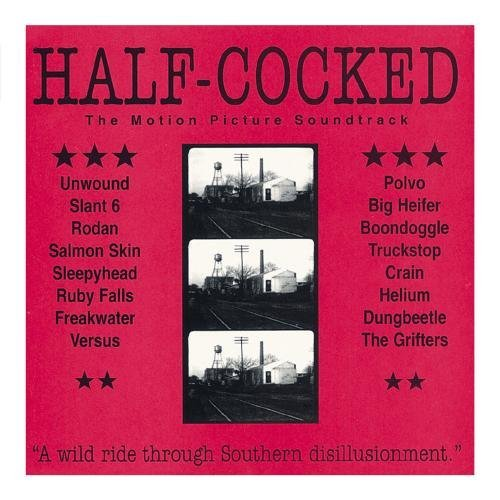 half-cocked-soundtrack-unwound-helium-versus-rodan