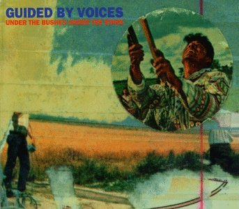 Guided By Voices Under The Bushes Under The Sta Incl. Download Insert