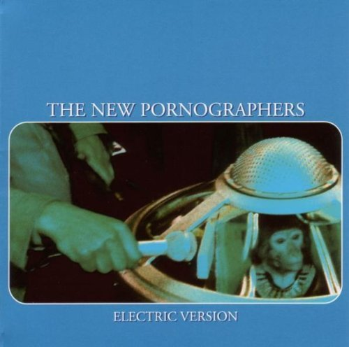 New Pornographers Electric Version