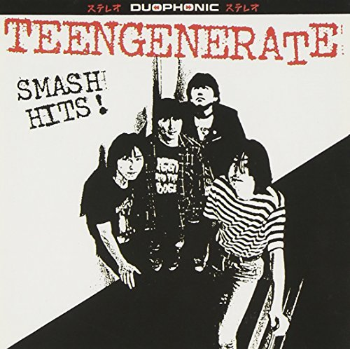 Teengenerate Smash Hits!
