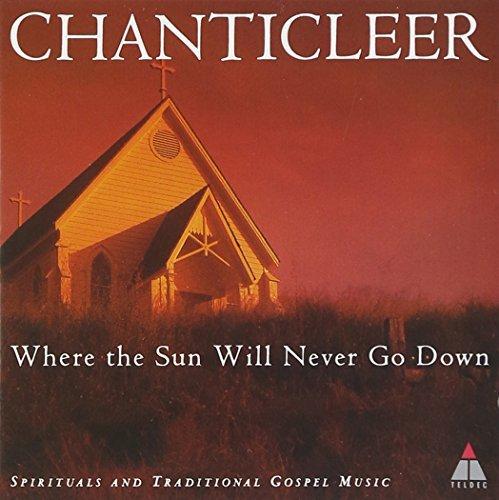 Chanticleer/Where The Sun Will Never Go Do@Chanticleer