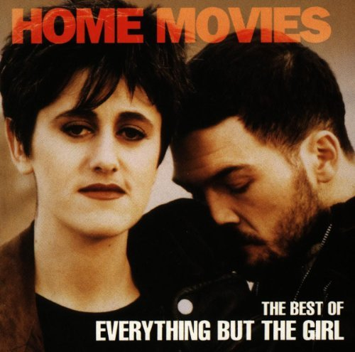 Everything But The Girl Home Movies Import Deu