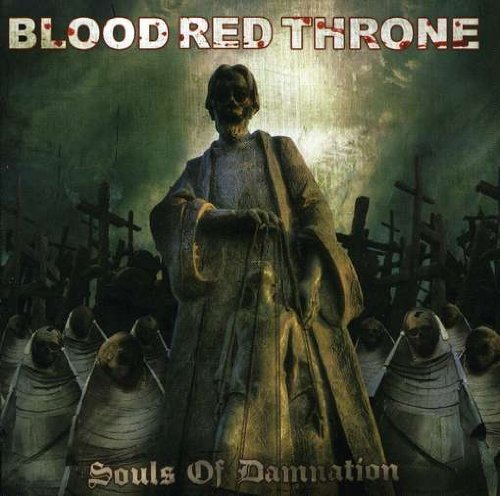 Blood Red Throne Souls Of Damnation