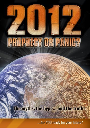 2012-prophecy-or-panic-2012-prophecy-or-panic-nr