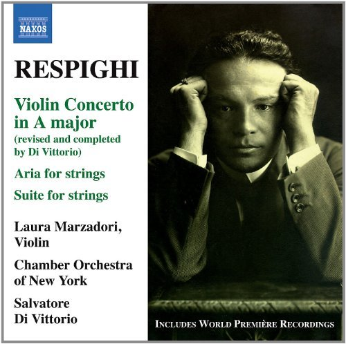 O. Respighi Violin Concerto In A Major Marzadori Chamber Orch Of Ny D