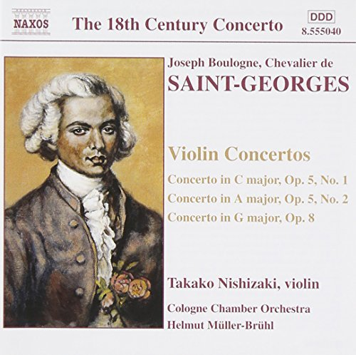 Chevalier De Saint Georges Con Vn 1 2 Con Vn (g) Op. 8 Nishizaki*takako (vn) Muller Bruhl Cologne Co