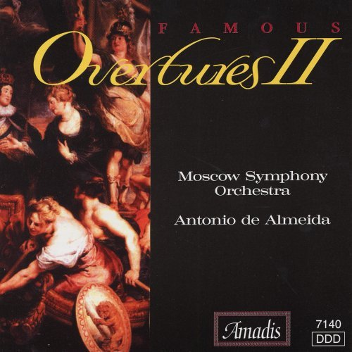 Famous Overtures Famous Overtures Vol. 2 Almeida Moscow So
