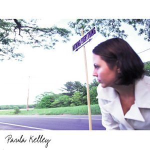Paula Kelley Nothing Everything