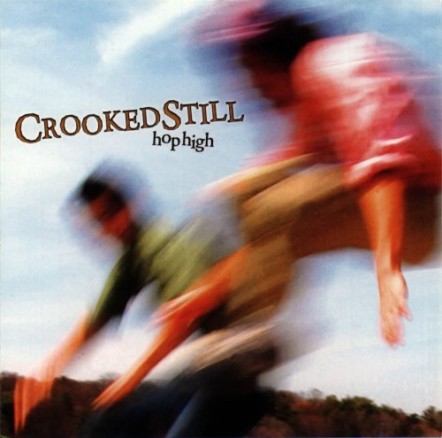 Crooked Still Hop High