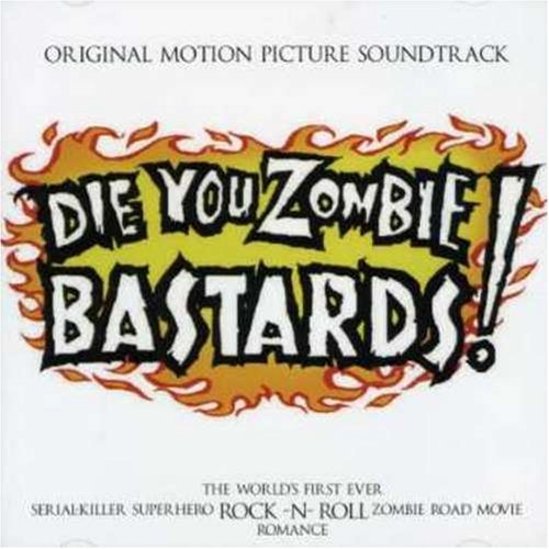 Die For Zombie Bastards! Soundtrack