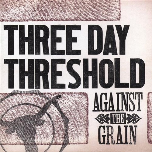 three-day-threshold-against-the-grain