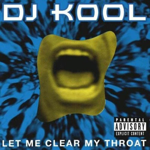 dj-kool-let-me-clear-my-throat-explicit-version