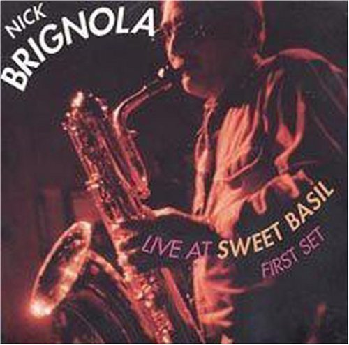 Brignola Nick Live At Sweet Basil First Set