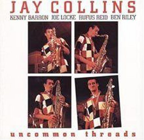 Collins Jay Uncommon Threads