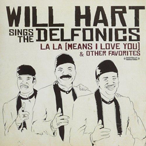 Will Sings The Delfonics Hart/La-La (Means I Love You) & Oth@Cd-R