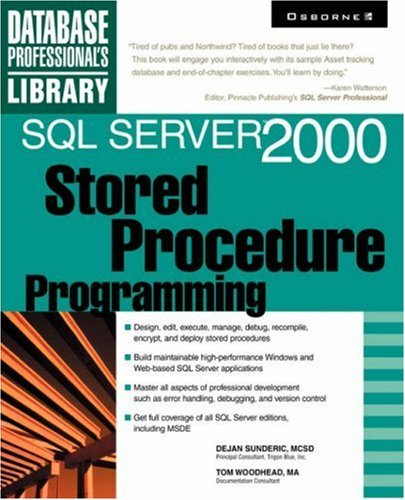 Dejan Sunderic Sql Server 2000 Stored Procedure Programming
