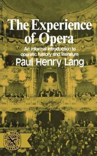 Paul Henry Lang The Experience Of Opera
