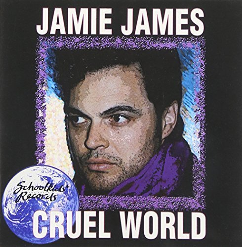 Jamie James Cruel World