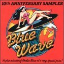 Blue Wave 10th Anniversary/Blue Wave 10th Anniversary Col@Kingsnakes/King Biscuit Boy@Downchild Blues Band/Cold Shot