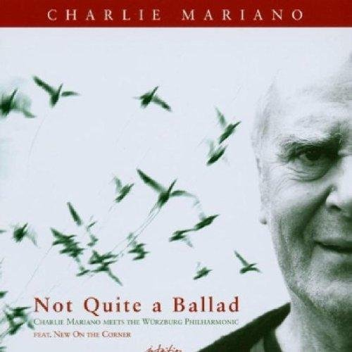 Charlie Mariano Not Quite Ballads