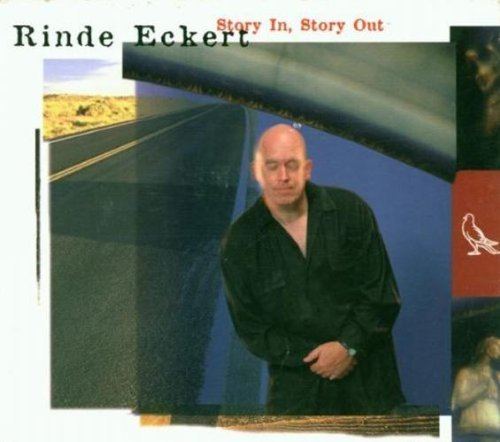 Rinde Eckert Story In Story Out