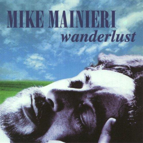 mike-mainieri-wanderlust