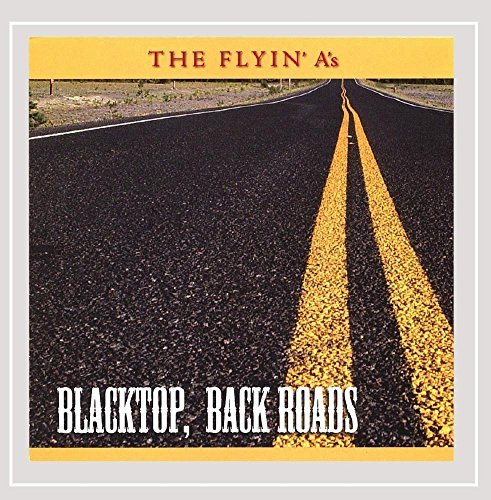 Flyin' A's Blacktop Back Roads
