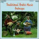 Arabesque Traditional Arabic Music