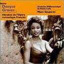 Denyce Graves Heroines Of Romantic French Op Saint Saens Gounod Berlioz Massenet Thomas Lalo Bizet &