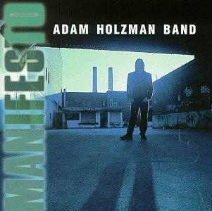 adam-holzman-manifesto