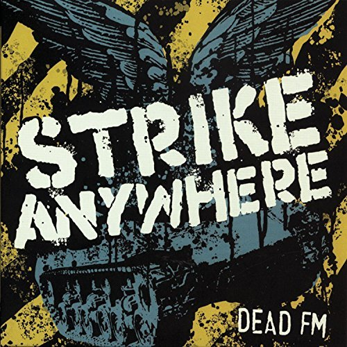 Strike Anywhere Dead Fm