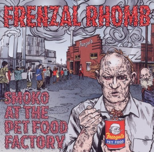 Frenzal Rhomb Smoko At The Pet Food Factory