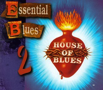 House Of Blues Vol. 2 Essential Blues 2 CD House Of Blues