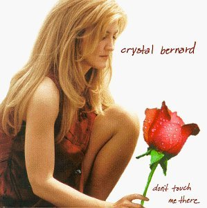 Bernard Crystal Don't Touch Me There Hdcd
