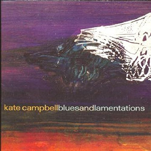 Kate Campbell Blues & Lamentations