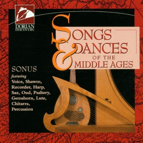 Songs & Dances Of The Middle Ages Carrier Ketchum Holenko Various