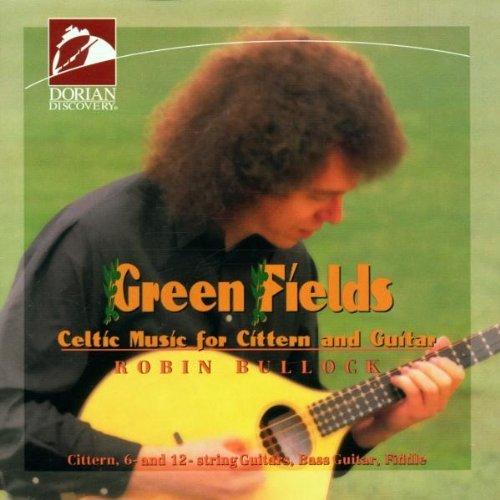Green Fields/Celtic Music For Cittern & Gtr@Bullockrobin (Gtr)
