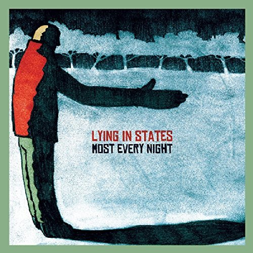 Lying In States Most Every Night