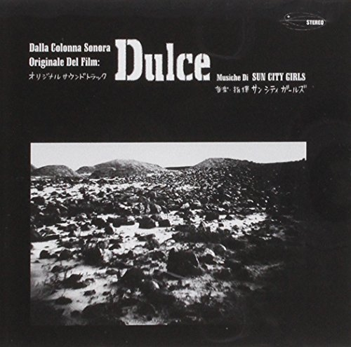 sun-city-girls-dulce-soundtrack