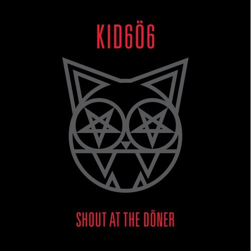 Kid 606 Shout At The Doner